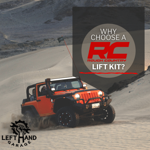 Why Choose a Rough Country Lift Kit?